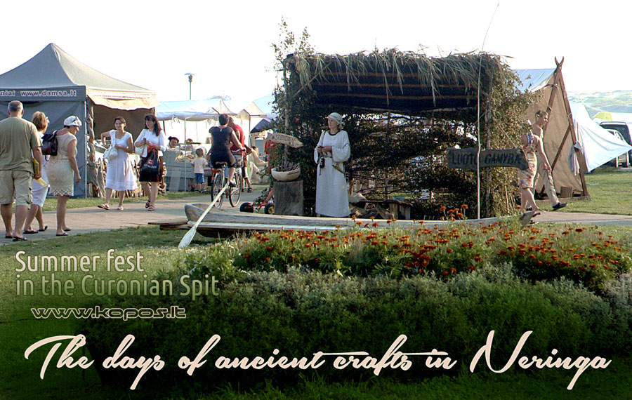 The days of ancient crafts in Neringa - Summer fest 2014